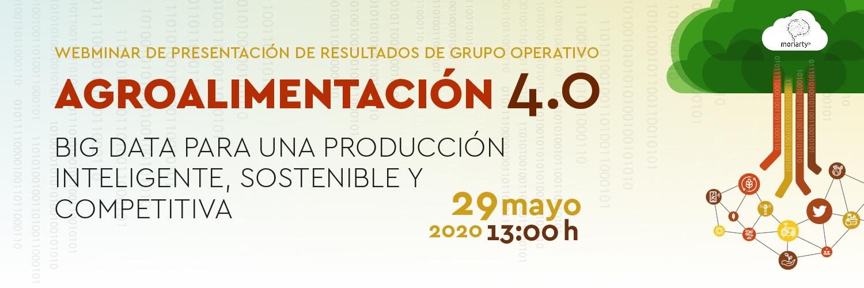 Webminar sobre AGROINDUSTRIA 4.0: Big Data para una producción inteligente, sostenible y competitiva