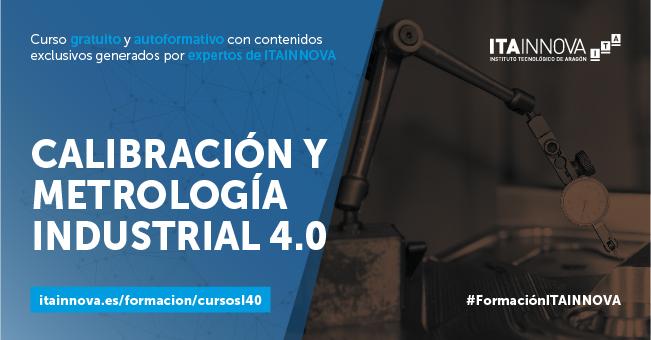 """Imagen del curso """"Calibración y Metrología Industrial 4.0"""" de ITAINNOVA"""