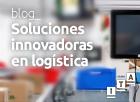 Soluciones innovadoras en logística