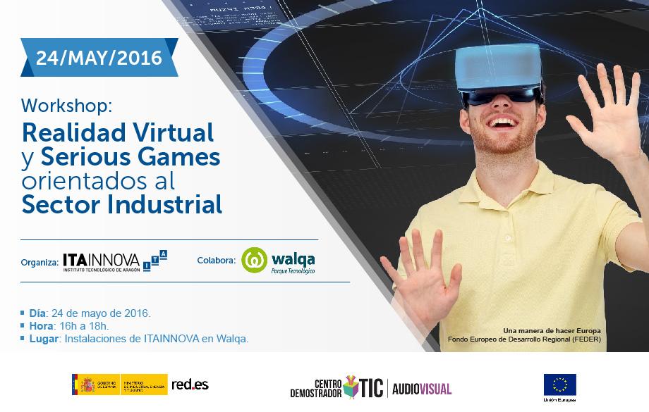 """Imagen representativa del workshop """"Realidad Virtual y Serious Games orientados al Sector Industrial"""", organizado por ITAINNOVA"""
