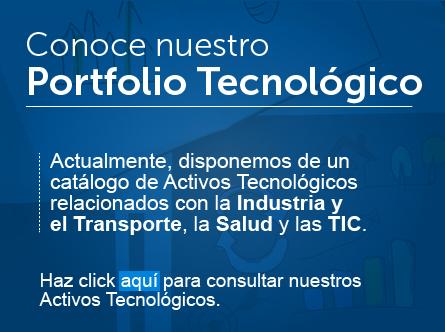 Conoce nuestro Portfolio de Activos Tecnológicos disponibles
