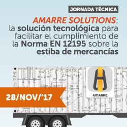 Jornada técnica: Amarre solutions; la solución tecnológica para facilitar el cumplimiento de la Norma EN 12195 sobre la estiba de mercancías